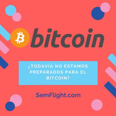 Todavía no estamos preparados para el bitcoin
