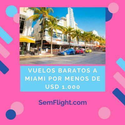 Vuelos Baratos a Miami a menos de 1000 Dólares en Marzo de 2018 desde Buenos Aires
