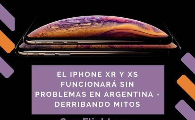 El iPhone Xr y Xs van a funcionar en Argentina sin problemas – Derribando mitos